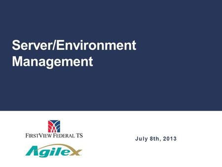 Server/Environment Management July 8th, 2013. Agenda Overview of Environments Infinicenter Console Monitoring Updates Security Certificates Atlassian.
