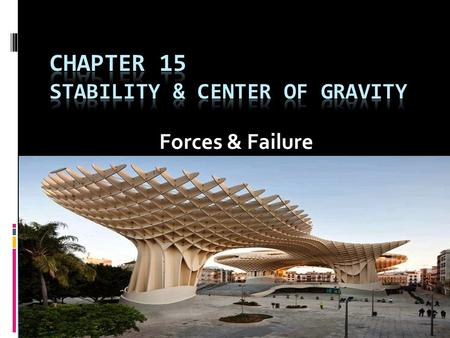 Chapter 15 Stability & center of gravity