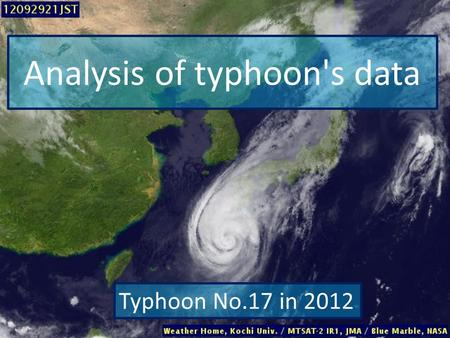 Analysis of typhoon's data Typhoon No.17 in 2012.