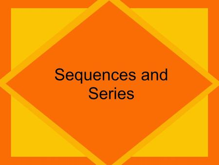 Sequences and Series. Sequence There are 2 types of Sequences Arithmetic: You add a common difference each time. Geometric: You multiply a common ratio.