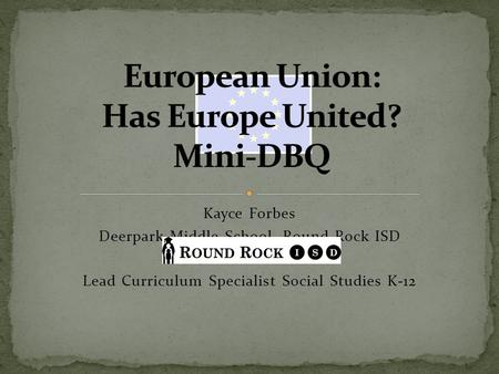 European Union: Has Europe United? Mini-DBQ