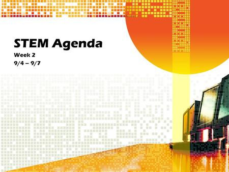 STEM Agenda Week 2 9/4 – 9/7. Agenda 9/4 Design Process Pre-Assessment Engineering Notebooks –Design Process Notes.
