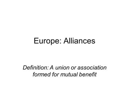 Definition: A union or association formed for mutual benefit