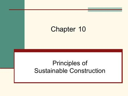 Principles of Sustainable Construction Chapter 10.