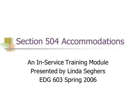 Section 504 Accommodations