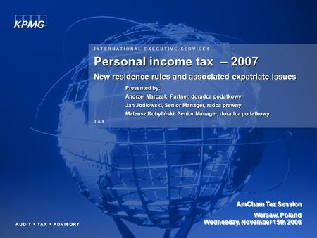 0 © 2006 KPMG Tax Sp. z o.o., the Polish member firm of KPMG International, a Swiss cooperative. All rights reserved. This document is confidential and.