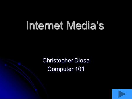 Internet Media's Christopher Diosa Computer 101 Podcast Definition- a Podcast is a digital media file that can be played on a computer, distributed on.