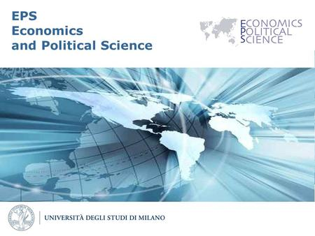 Page 1 EPS Economics and Political Science. Page 2 What is EPS?  Taught entirely in English  Highly qualified interdisciplinary learning track.  Master.