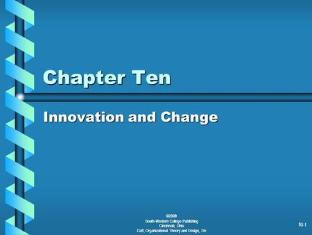 Chapter Ten Innovation and Change ©2001