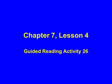 Guided Reading Activity 26