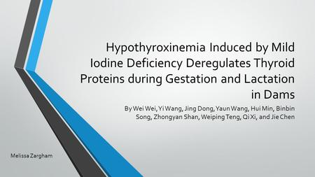 Hypothyroxinemia Induced by Mild Iodine Deficiency Deregulates Thyroid Proteins during Gestation and Lactation in Dams By Wei Wei, Yi Wang, Jing Dong,
