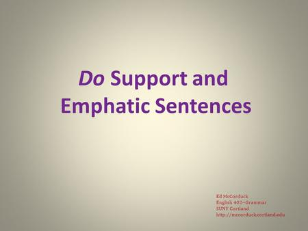 Do Support and Emphatic Sentences