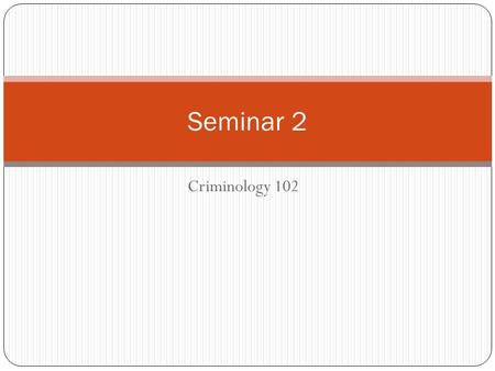 Criminology 102 Seminar 2. Collecting Data on Crime UCR-collected by FBI from around 17,000 police departments. The best most widely known source of crime.