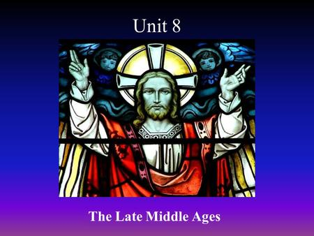 Unit 8 The Late Middle Ages. Chapter 24 Feudal Society.