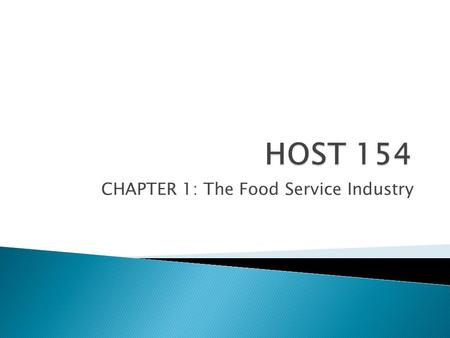 CHAPTER 1: The Food Service Industry