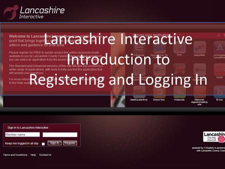 Lancashire Interactive Introduction to Registering and Logging In.