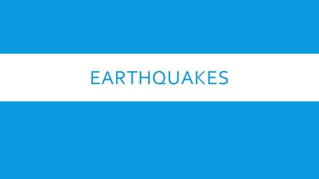 EARTHQUAKES. TYPES OF STRESS  Tension- pulls on the crust stretching rock so that it becomes thinner in the middle.  Compression- Squeezes rock together.