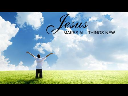 2 Corinthians 5:17-18 17 Therefore, if anyone is in Christ, he is a new creation; old things have passed away; behold, all things have become new. 18.