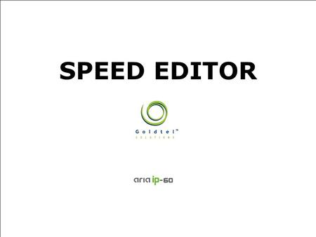 SPEED EDITOR. 2/13 Always Surpassing Customers Expectations 1.Overview 2.LDK-Speed Editor with LAN 3.Major Features 4.File Menu 5.Connection 6.File Transfer.