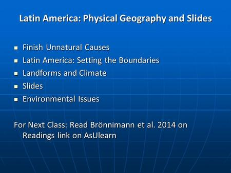 Latin America: Physical Geography and Slides