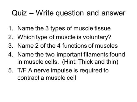 Quiz – Write question and answer