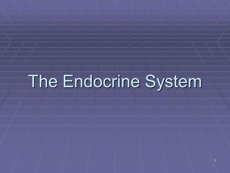 1 The Endocrine System. 2 Endocrine system – the body's second great controlling system Nervous and Endocrine Regulation Delivery Control Response Duration.