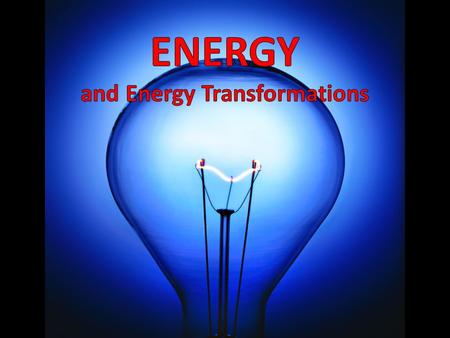 THE HUMAN BODY IS AN ENERGY TRANSFORMATION MACHINE Identify the Energy Transformations Involved in the Human Body Input: Food (Chemical) Light (Radiant)