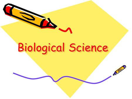 Biological Science. Biological science is the application of basic scientific principles to biological questions.