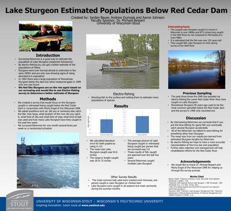 Created by: Jordan Bauer, Andrew Dumask and Aaron Johnson Faculty Sponsor: Dr. Michael Bessert University of Wisconsin-Stout Introduction Surveying fishermen.