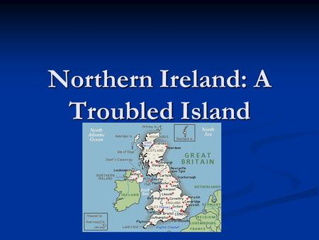 Northern Ireland: A Troubled Island. I. Background 12 th Cent.: England (Protestant) conquered Ireland (Catholic) 12 th Cent.: England (Protestant) conquered.