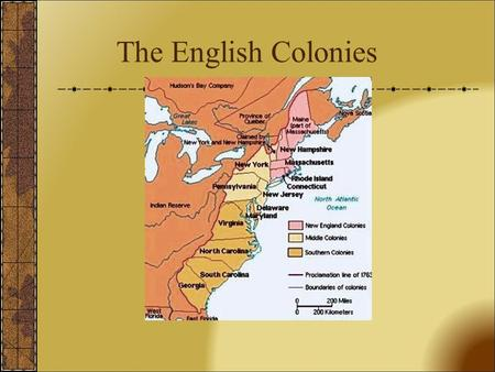 The English Colonies.