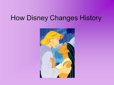 How Disney Changes History. Jamestown In April 1607, the first permanent English settlement is established in North America. Joint-Stock CompanyIt is.