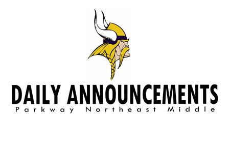 Parkway Northeast Middle School Daily Announcements.
