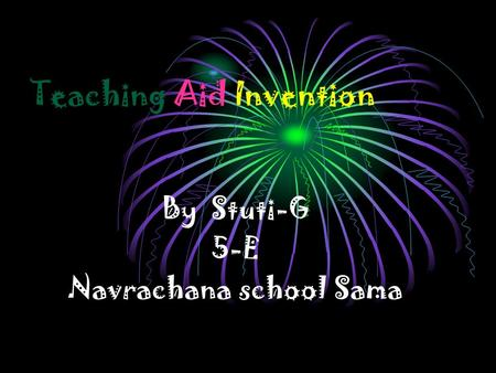 Teaching Aid Invention By Stuti-G 5-E Navrachana school Sama.