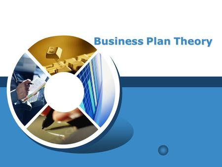 LOGO Business Plan Theory. Contents EXECUTIVE SUMMARYPRODUCTMARKETING PLANNINGMANAGEMENT AND RESOURCE PLANNINGFINANCE AND FEASIBILITY.