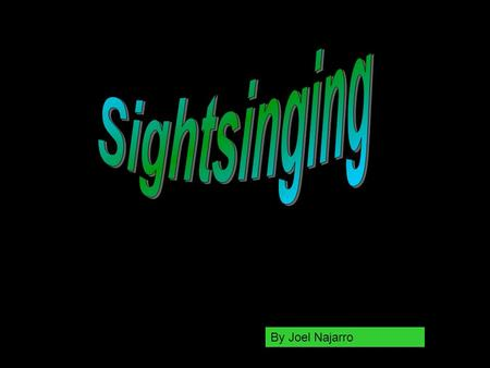 By Joel Najarro. Steps Toward Figuring Out Sight Singing! 1.Figure out the time signature and the counting 2.Figure out the key signature and the Solfège.