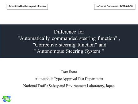 Difference for Automatically commanded steering function, Corrective steering function and  Autonomous Steering System  Informal Document: ACSF-03-08.