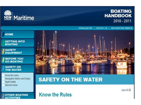 Boating Safety. Before you head out on the water consider these simple tips to assist in trouble free boating.