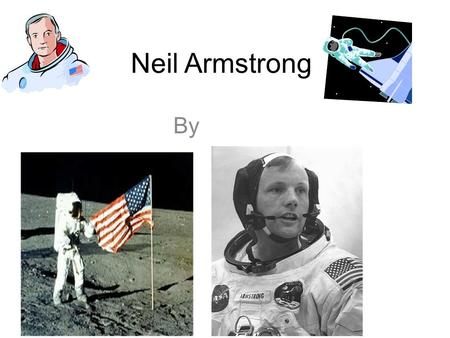 Neil Armstrong By.