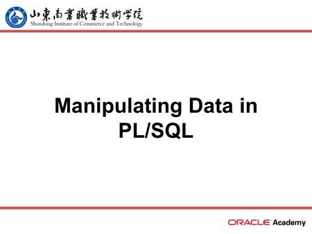 Manipulating Data in PL/SQL. 2 home back first prev next last What Will I Learn? Construct and execute PL/SQL statements that manipulate data with DML.