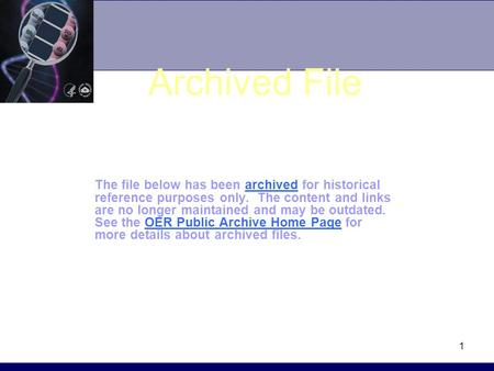 1 Archived File The file below has been archived for historical reference purposes only. The content and links are no longer maintained and may be outdated.