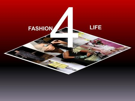 4 FASHION LIFE. Mission: To Provide an Annual Fashion Show Event to highlight not only the non-profit health organizations, but persons in the community.