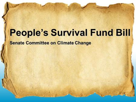 Senate Committee on Climate Change People's Survival Fund Bill.
