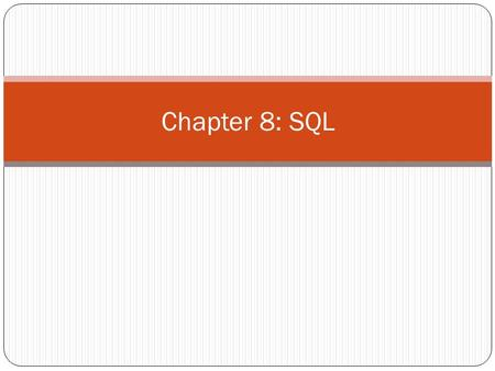 Chapter 8: SQL. Data Definition Modification of the Database Basic Query Structure Aggregate Functions.