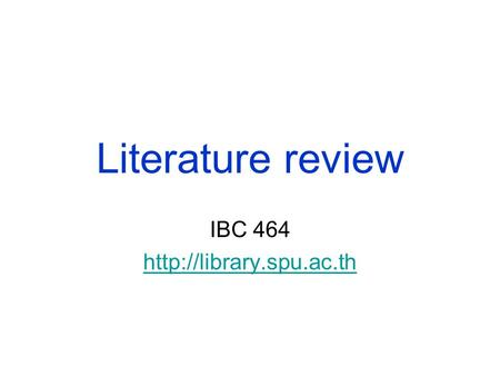 Literature review IBC 464