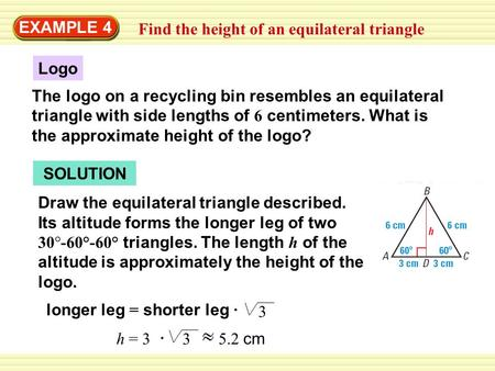 EXAMPLE 4 Find the height of an equilateral triangle Logo