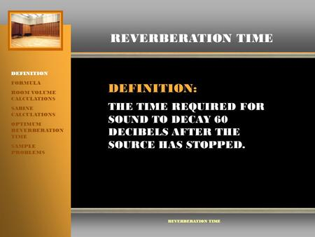REVERBERATION TIME DEFINITION: