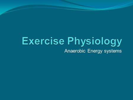 Anaerobic Energy systems. Picture for Ben and Matt Aren't I kind…