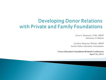 Developing Donor Relations with Private and Family Foundations