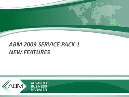 ABM 2009 SERVICE PACK 1 NEW FEATURES. Analysis code now shown when viewing sales If the user has selected one sales analysis code per sale then that analysis.